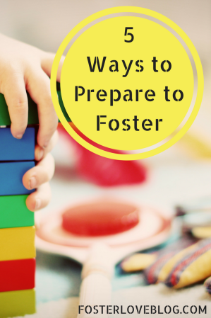 5 Ways to Prepare to Foster