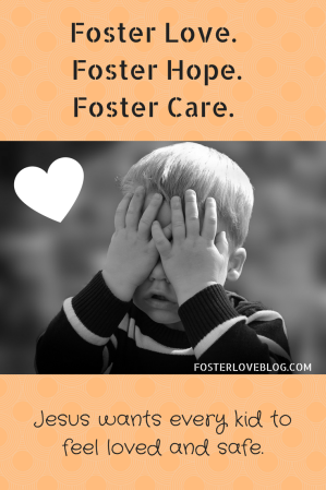 Foster Love. Foster Hope. Foster Care.