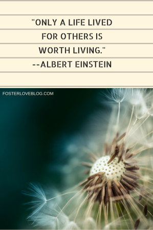 _Only a life lived for others is worth living._--Albert Einstein